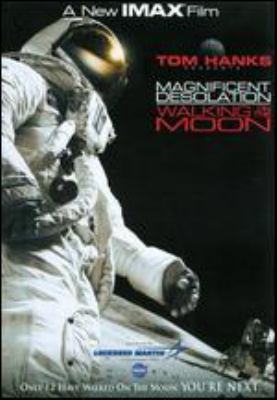 Magnificent desolation : walking on the moon