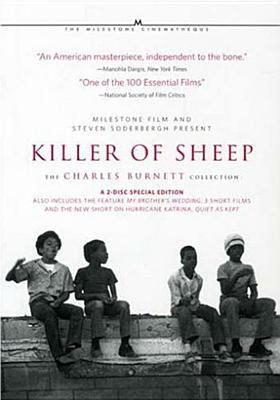 Killer of sheep : the Charles Burnett collection