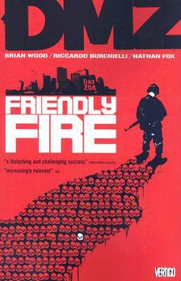 DMZ. 4 Friendly fire