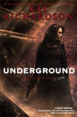 Underground : a greywalker novel