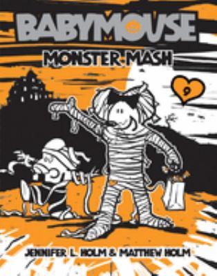 Babymouse : monster mash