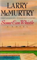 Some can whistle : a novel