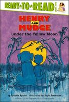 Henry and Mudge under the yellow moon : the fourth book of their adventures