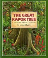 The great kapok tree : a tale of the Amazon rain forest