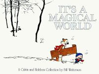 It's a magical world : a Calvin and Hobbes collection
