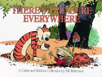 There's treasure everywhere : a Calvin and Hobbes collection