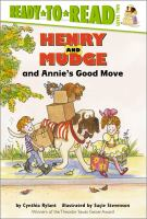 Henry and Mudge and Annie's good move : the eighteenth book of their adventures