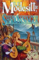 Shadowsinger : a spellsong cycle novel