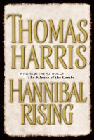 Hannibal rising : a novel