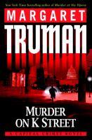 Murder on K Street : a Capital crimes novel