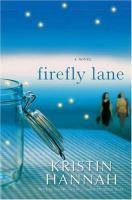 Firefly Lane : [a novel]
