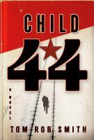 Child 44 : [a novel]