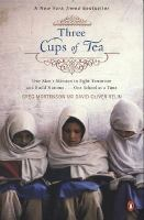 Three cups of tea : one man's mission to promote peace-- one school at a time