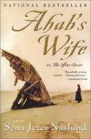 Ahab's wife, or, The star-gazer : a novel