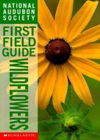 National Audubon Society first field guide. Wildflowers