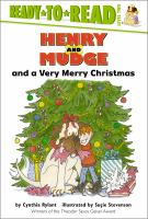 Henry and Mudge and a very merry Christmas : the twenty-fifth book of their adventures