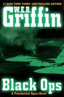 Black ops : [a Presidential Agent novel]