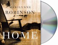 Home : a novel (AUDIOBOOK)