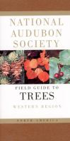 Audubon Society field guide to North American trees, Western region