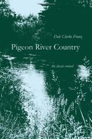 Pigeon River Country : a Michigan forest