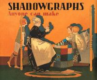 Shadowgraphs anyone can make