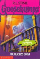 Headless ghost  (Goosebumps #37)