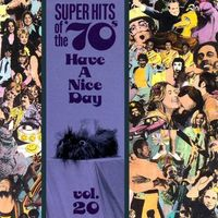 Have a nice day, vol. 20 : super hits of the '70s.
