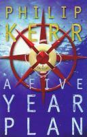 A five year plan : a novel