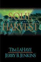 Soul harvest (Left behind #4) : the world takes sides