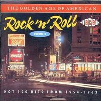 Golden age of American rock 'n' roll, vol. 2: : hot 100 hits from 1954-1963.