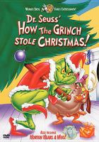 Dr. Seuss' How the Grinch stole Christmas! ; also includes Horton hears a who!
