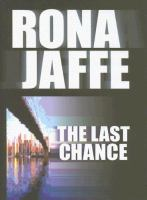 The last chance (LARGE PRINT)