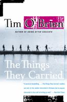 Things they carried : a work of fiction