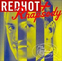 Redhot & rhapsody : the Gershwin groove.