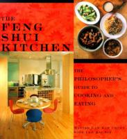 The Feng Shui kitchen : the philosopher's guide to cooking and eating