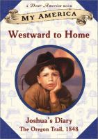 Westward to home : Joshua's diary