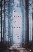 Parchment of leaves : a novel