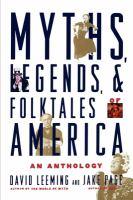Myths, legends, and folktales of America : an anthology
