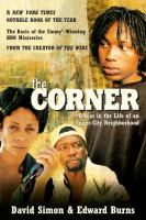 Corner : a year in the life of an inner-city neighborhood