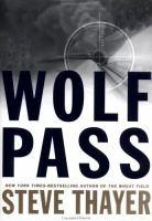 Wolf pass : a novel