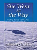 She went all the way (LARGE PRINT)