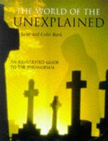 World of the unexplained : an illustrated guide to the paranormal