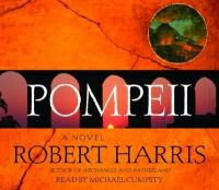 Pompeii : [a novel] (AUDIOBOOK)