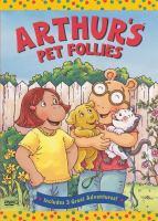 Arthur's pet follies