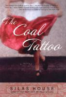 The coal tattoo : a novel