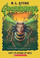 Why I'm afraid of bees: Goosebumps / by R. L. Stine