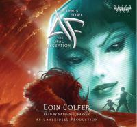 Artemis Fowl : The Opal deception (AUDIOBOOK)