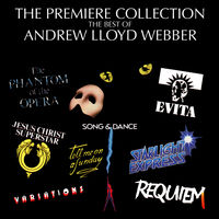 The premiere collection : best of Andrew Lloyd Webber