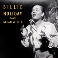 Billie Holiday: greatest hits [sound disc]