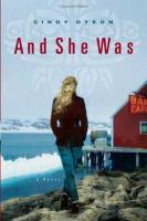 And she was : a novel